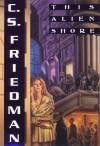 This Alien Shore - C.S. Friedman