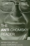 The Anti-Chomsky Reader - Peter Collier, David Horowitz