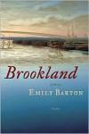 Brookland - Emily   Barton