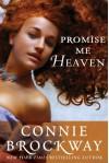 Promise Me Heaven - Connie Brockway
