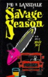 Savage Season (Hap Collins and Leonard Pine, #1) - Joe R. Lansdale