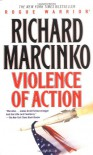 Violence of Action - Richard Marcinko