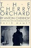 The Cherry Orchard - Anton Chekhov, David Mamet