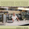 Counter Culture: The American Coffee Shop Waitress - Candacy A. Taylor