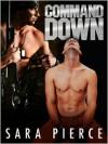 Command Down - Sara Pierce