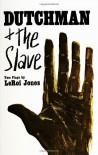 Dutchman & The Slave - Amiri Baraka, Amiri Baraka