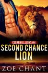 Second Chance Lion (Cedar Hill Lions Book 4) - Zoe Chant