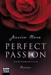 Perfect Passion - Verführerisch: Roman - Jessica Clare, Kerstin Fricke