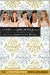 Charmed and Dangerous: The Rise of the Pretty Committee - Lisi Harrison