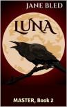 Luna - Jane Bled