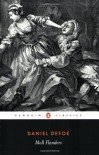 Moll Flanders: The Fortunes and Misfortunes of the Famous Moll Flanders (Penguin Classics) - Daniel Defoe, David Blewett