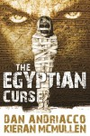 The Egyptian Curse - Dan Andriacco, Kieran McMullen