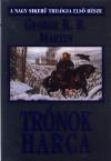 Trónok Harca (A Jég és Tűz Dala, 1. könyv) - George R.R. Martin
