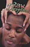 Raw Deception - George Wilder Jr.
