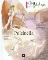 Pulcinella. Bajki baletowe - praca zbiorowa