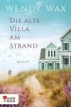 Die alte Villa am Strand (Florida Beach 2) - Silke Jellinghaus, Wendy Pini