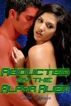 Abducted by the Alpha Alien: A BBW Sci-Fi Erotic Romance - Callie Caprice