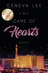 Game of Hearts: Roman (Die Love-Vegas-Saga 1) - Geneva Lee, Charlotte Seydel