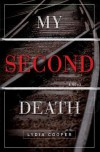 My Second Death - Lydia Cooper