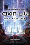 Ball Lightning - Cixin Liu