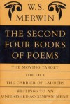 The Second Four Books of Poems - W.S. Merwin
