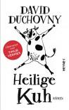 Heilige Kuh (German Edition) - David Duchovny, Timur Vermes