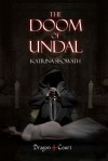 The Doom of Undal (Dragon Court #2) - Katrina Sisowath