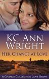 Her Chance at Love (Newbay Book 1) - KC Ann Wright, Aeroplane Media