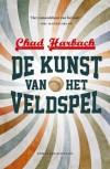 De kunst van het veldspel - Chad Harbach,  Joris Vermeulen