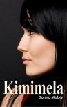 Kimimela - Donna Foley Mabry