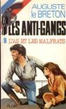 L'As Et Les Malfrats - Auguste Le Breton