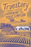 Truestory - Catherine Simpson