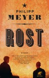 Rost - Philipp Meyer, Frank Heibert