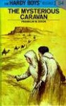 The Mysterious Caravan - Franklin W. Dixon