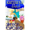 Karma's A Bitch (A Pet Psychic Mystery) - Shannon Esposito
