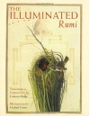 The Illuminated Rumi - Rumi, Coleman Barks, Michael Green