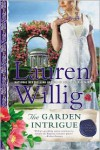 The Garden Intrigue: A Pink Carnation Novel - Lauren Willig