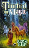 Touched by Magic - Doranna Durgin