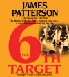 The 6th Target (Women's Murder Club #6) - James Patterson, Carolyn McCormick