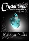 Crystal Tomb - Melanie Nilles