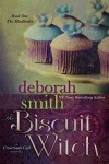 The Biscuit Witch (A Crossroads Café Novella, Book One of the MacBrides) - Deborah Smith