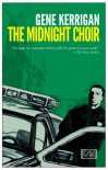 The Midnight Choir - Gene Kerrigan