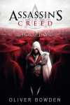 Assassin's Creed: Bractwo - Bowden Oliver