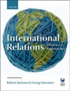 Introduction to International Relations: Theories and Approaches - Robert Jackson, Georg Sørensen