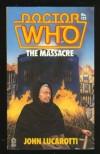 Doctor Who: The Massacre (Doctor Who Library) - John Lucarotti