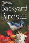 National Geographic Backyard Guide to the Birds of North America - Jonathan Alderfer, Paul Hess