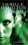 The Harlequin (Anita Blake, Vampire Hunter, #15) - Laurell K. Hamilton