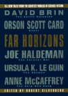 Far Horizons:: All New Tales From The Greatest Worlds Of Science Fiction - Robert Silverberg