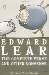 The Complete Verse and Other Nonsense - Edward Lear, Vivien Noakes