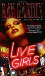 Live Girls - Ray Garton